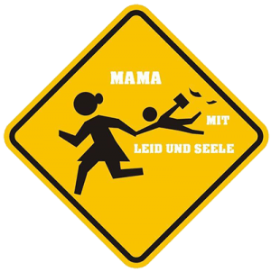 Mama mit Leid und Seele
